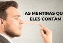 CAMPANHA DE MENTIRAS