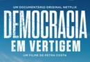 Documentário que retrata golpe de 2016 é indicado ao Oscar